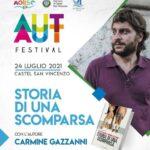 'Storia di una scomparsa' stasera Aut Aut festival a Castel San Vincenzo con Carmine Gazzanni.